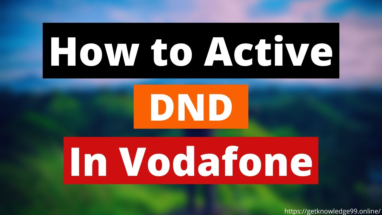 How to active DND in Vodafone sim in Hindi