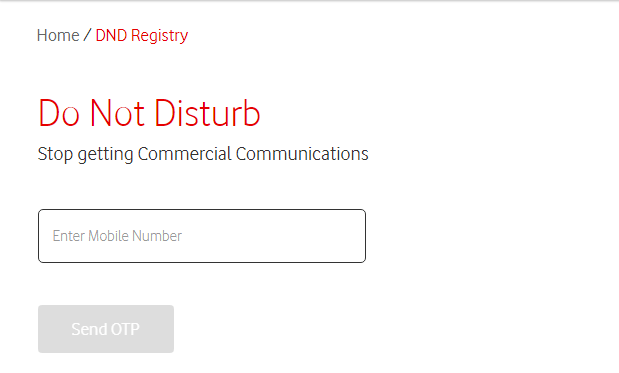Screenshot of Vodafone india DND page. Text written: Home/DND,Registry Do not Disturb, Stop getting commercial Communications