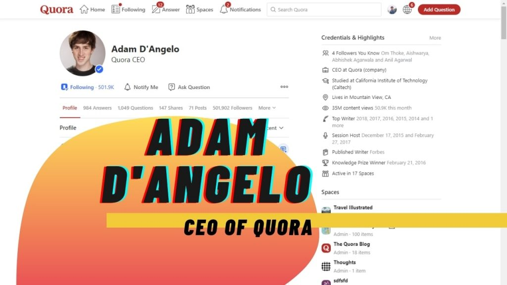 Adam D'Angelo's (CEO) profile on Quora